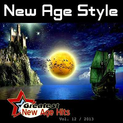 New Age Style - Greatest New Age Hits 12 (2011-2013)